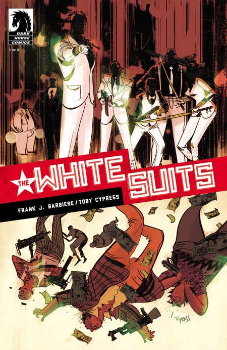 The-White -suits-frank-j-barbiere-toby-cypress-dark-horse