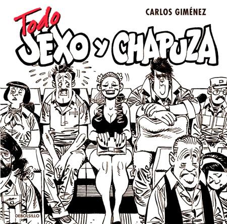 carlos-gimenez-Tod-o-Sexo-y-Chapuza-debolsillo-portada