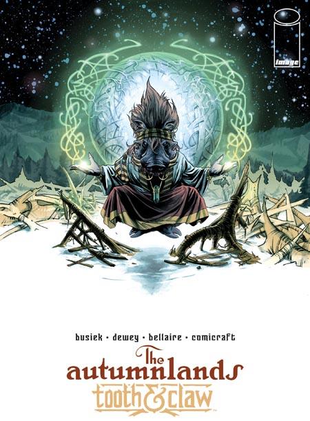 The-Autumnlands-Tooth-Claw-Image-comics-kurt-busiek-ben-dewey_ (1)