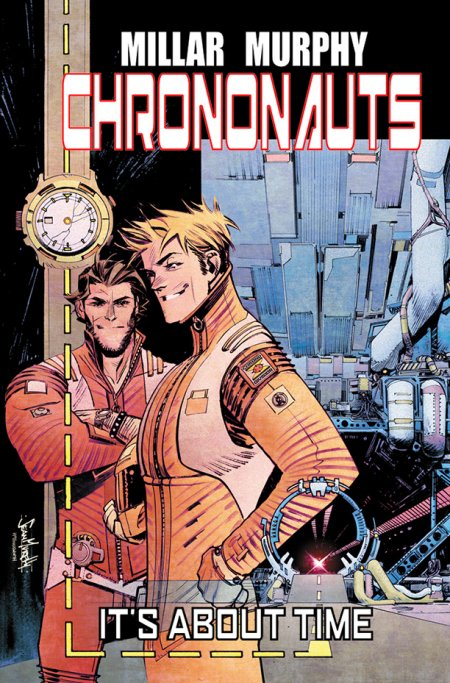 chrononauts-cover-mark-millar-sean-gordon-murphy-image