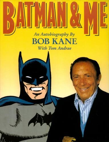Batman & Me Bob Kane