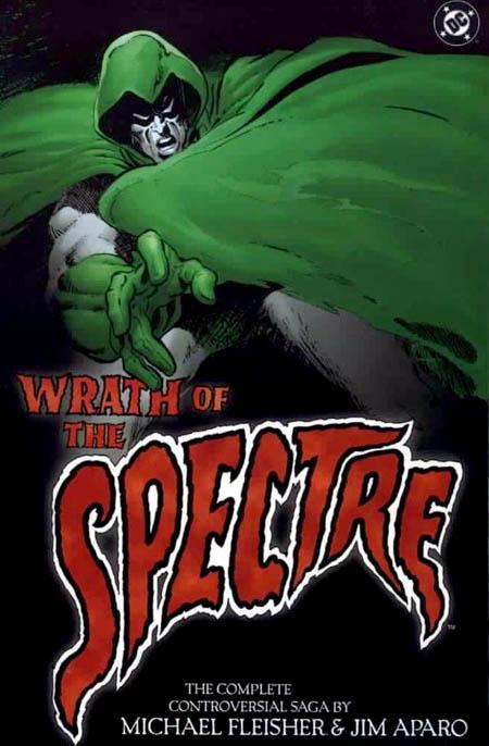 the-wrath-of-the-spectre-ira-del-espectro-michael-fleisher-jim-aparo-dc-comics_