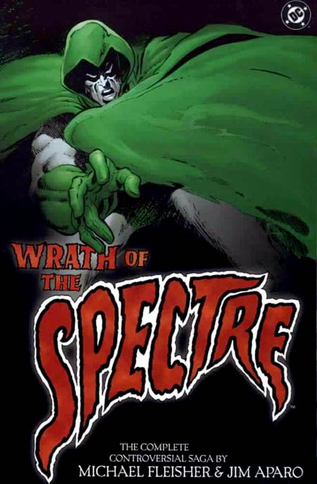 the-wrath-of-the-spectre-ira-del-espectro-michael-fleisher-jim-aparo-dc-comics_