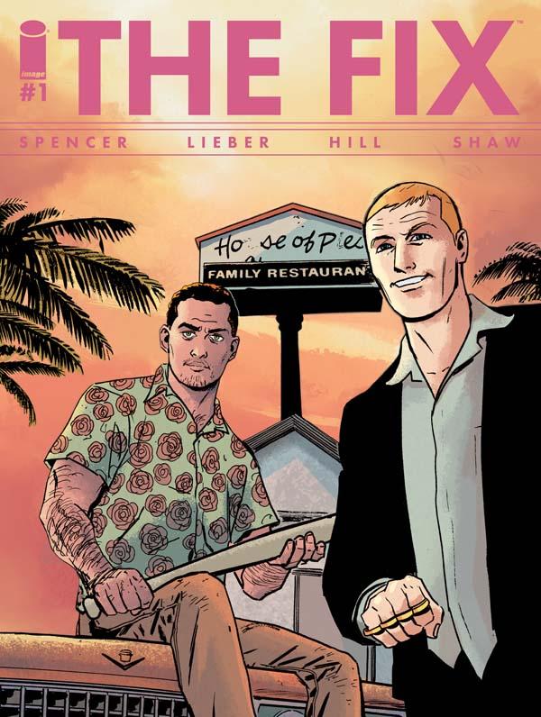 The-Fix-nick-spencer-steve-lieber-image-comics_