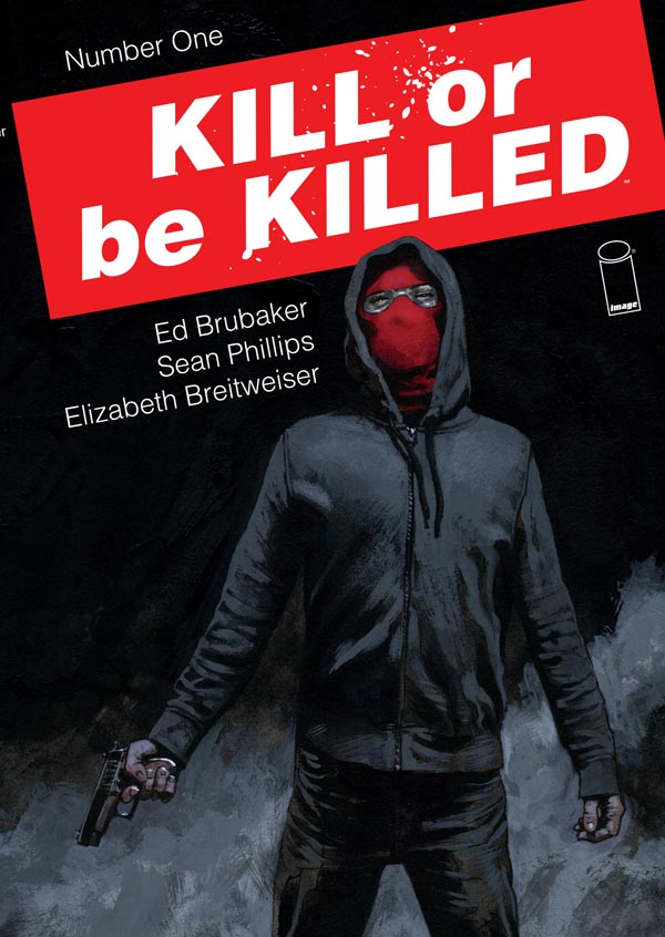 Kill-Or-Be-Killed-ed-brubaker-sean-phillips-image_ (1)