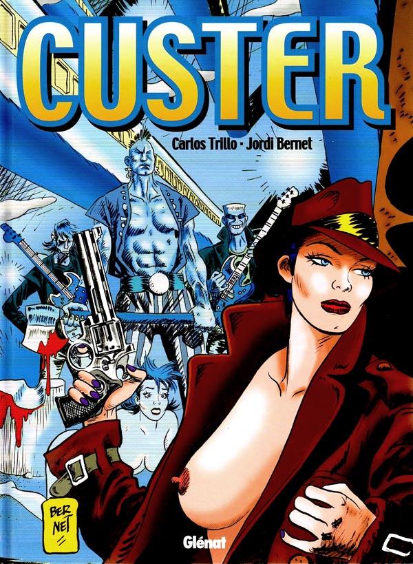 custer-carlos-trillo-jordi-bernet-zona84-glenat-comic-1